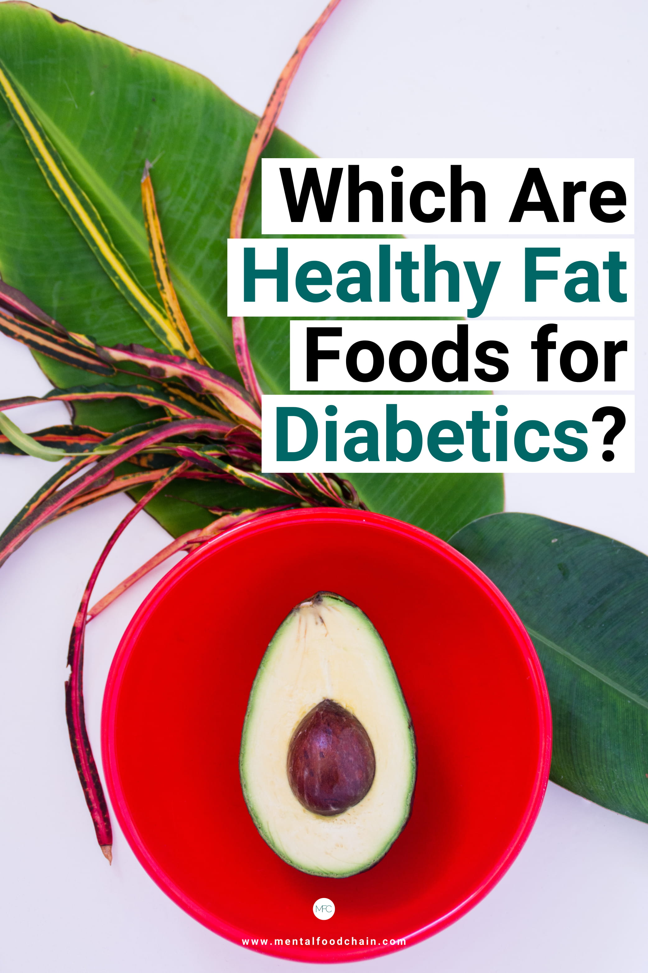 Foods with healthy fats can increase insulin sensitivity and diabetes