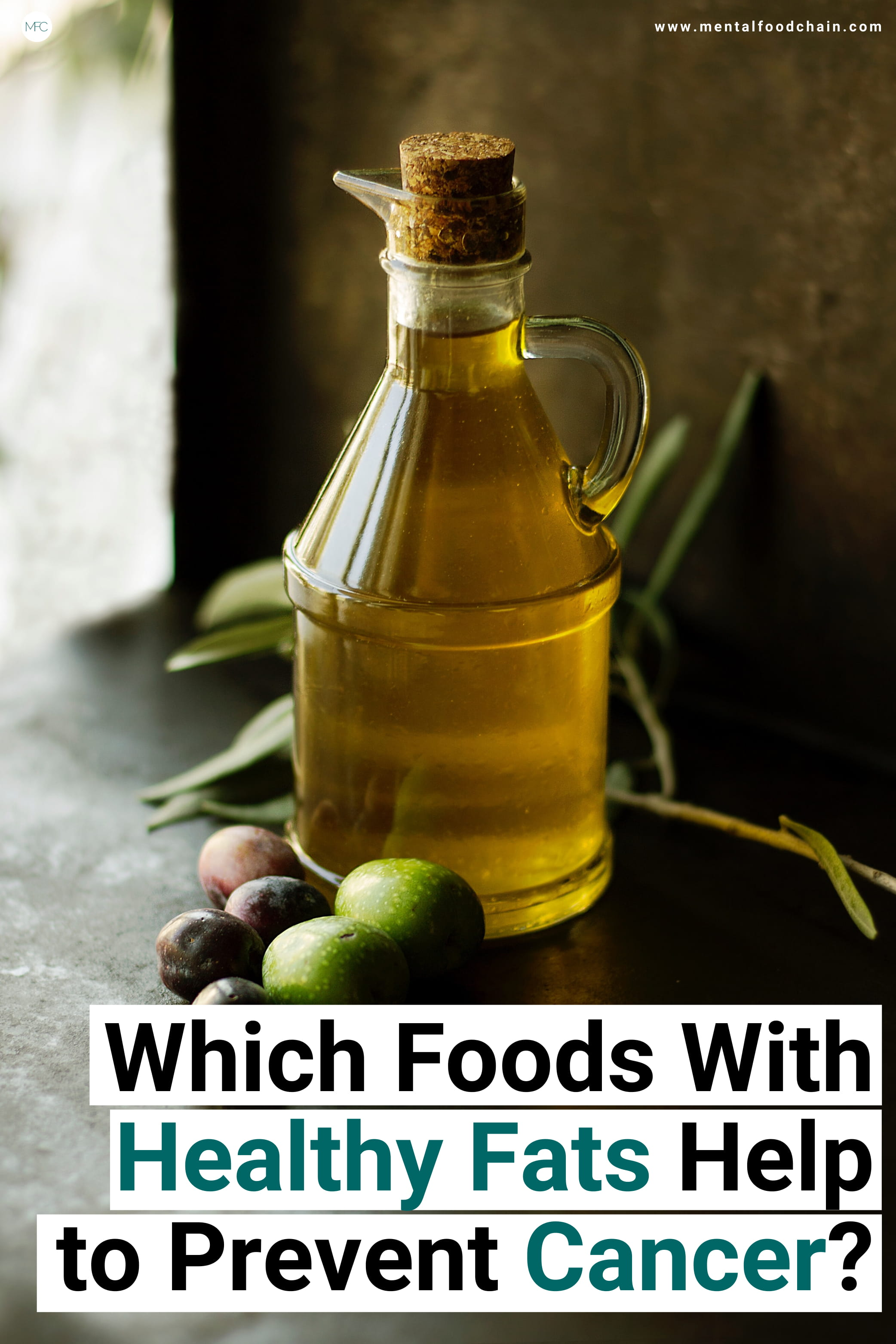 How foods with healthy fats help to prevent cancer